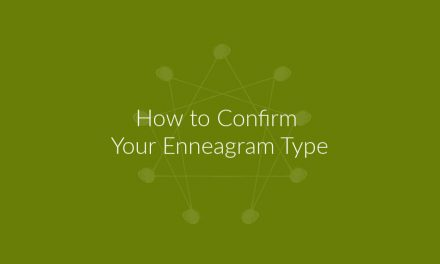 How to Confirm Your Enneagram Type