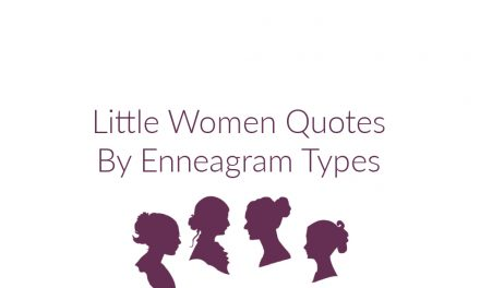Little Women Quotes By Enneagram Types