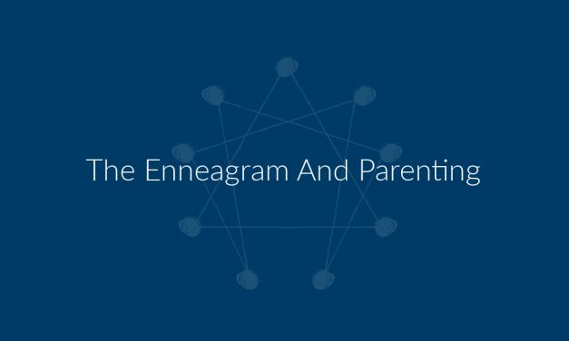 The Enneagram And Parenting