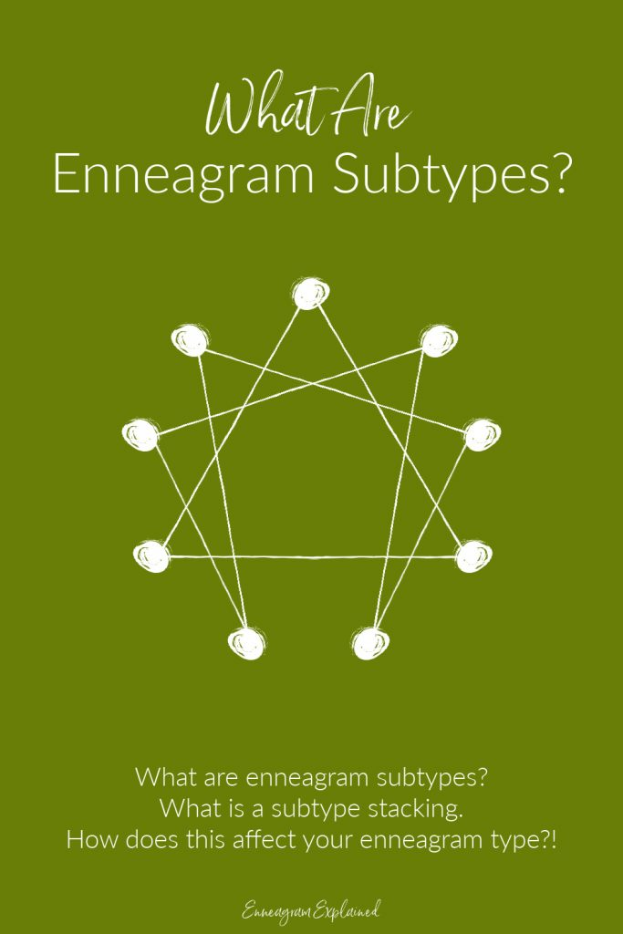 What Are Enneagram Subtypes