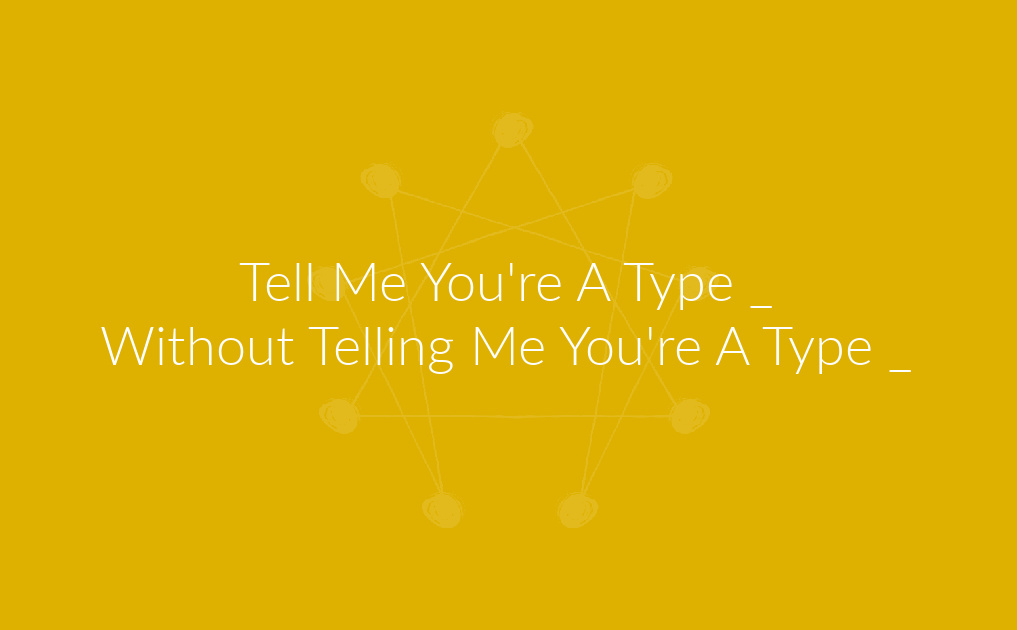 Tell Me You're A Type _ Without Telling Me You're A Type _