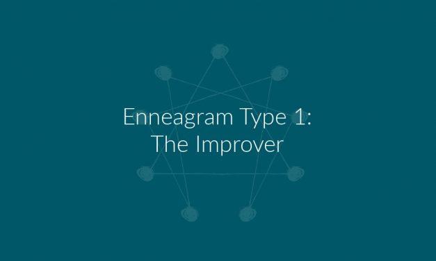 Enneagram Type 1: The Improver