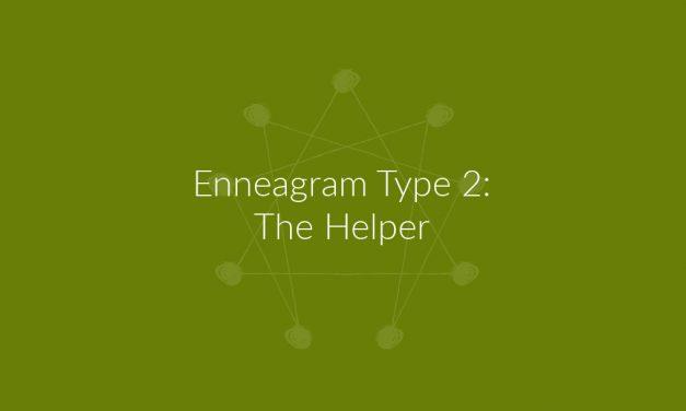 Enneagram Type 2: The Helper