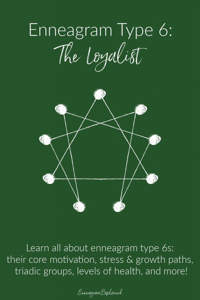 Enneagram Type 6: The Loyalist