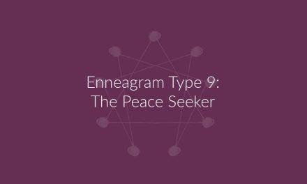 Enneagram Type 9: The Peace Seeker