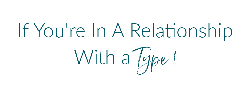 relationship with a type 1