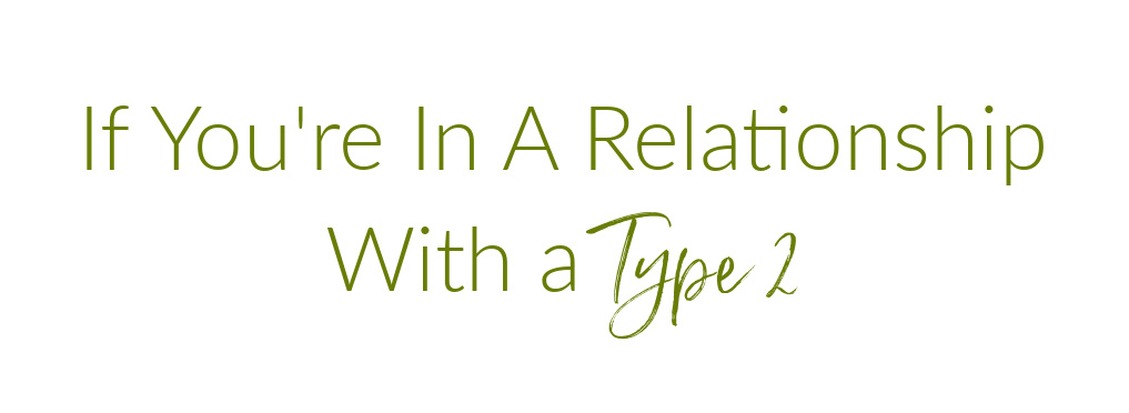 relationship with a type 2