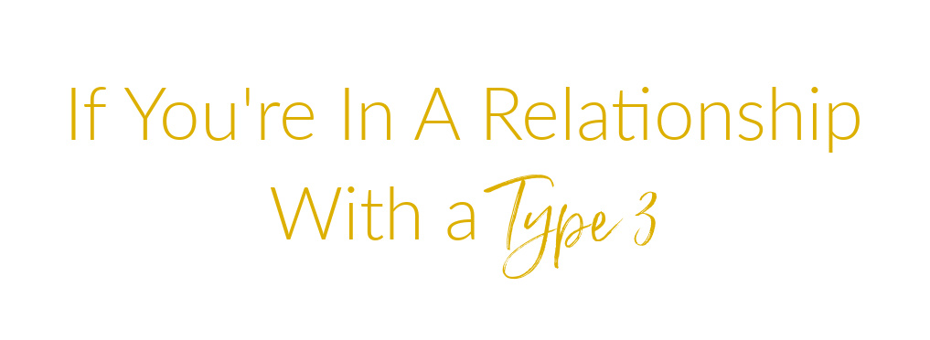relationship with a type 3