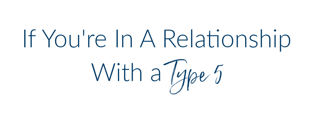 relationship with a type 5
