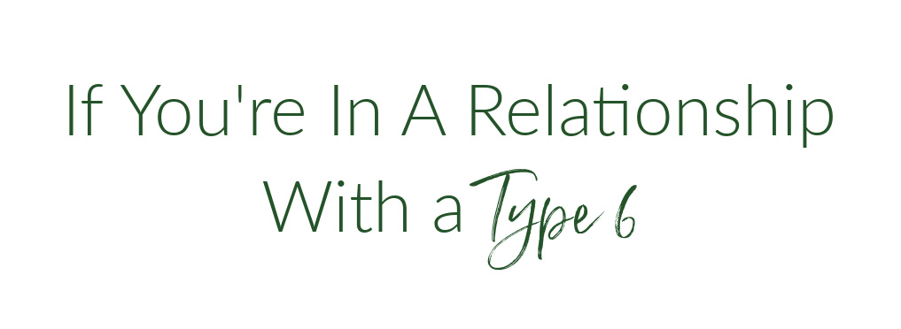 relationship with a type 6