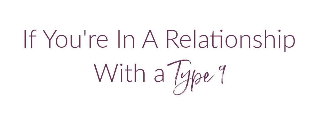enneagram relationship with a type 9