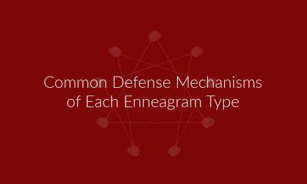 Defense Mechanisms Of Each Enneagram Type